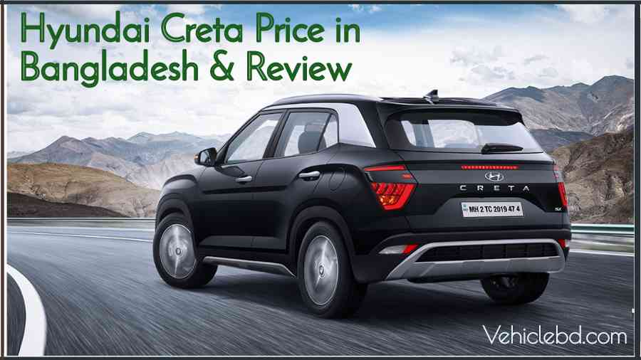 Hyundai Creta Price in Bangladesh Review